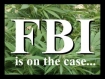 FBI Scrutinizing the Cannabis Industry for Corruption