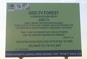 Sign celebrating GOD-TV/Jewish National Fund forest eradicating Bedouin village, Al Araqib