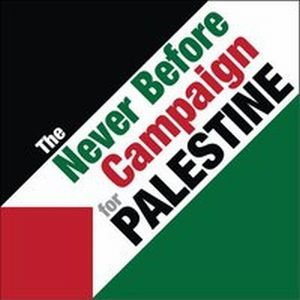 Never Before Campaign for Palestine