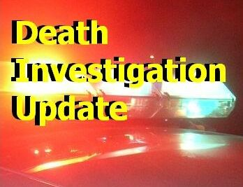Death investigation update