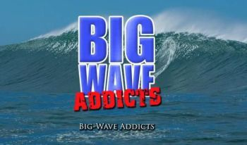 Big Wave Addicts