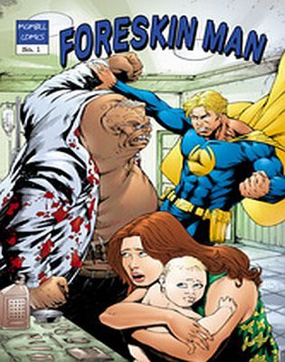 Foreskin Man #1 is available to read and download for free at <a href=