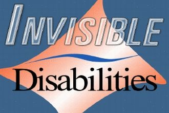 invisible disabilities Hidden / invisible disabilities what are some common hidden disabilities psychiatric disabilities—examples include major depression, bipolar disorder, schizophrenia and anxiety disorders, post-traumatic stress disorder, etc.