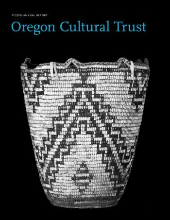 regon Cultural Trust Fiscal Year 2010 annual report cover