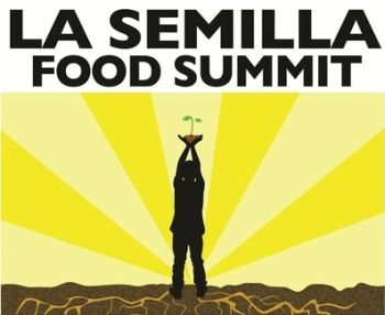 La Semilla Food Summit